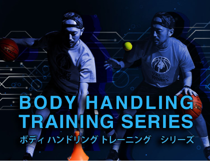 BODY HANDLING TRAINING SERIES